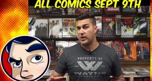 ALL COMICS! Week In Review, New Team Member – Sep 9th