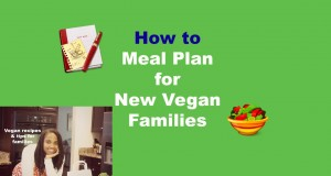 Complete Vegetarian Meal Planning For New Vegans