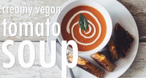 creamy vegan tomato soup | hot for food