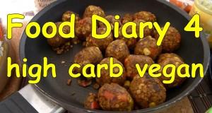 Food Diary #4 high carb vegan