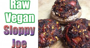 Recipe: Raw Vegan Sloppy Joe (Sloppy Jon)