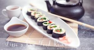 RECIPE: Raw Vegan Sushi + Ginger