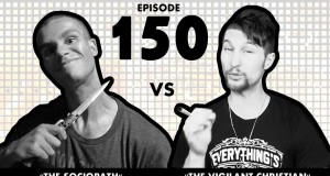 Vegan Gains Vs. The Vigilant Christian – PaulsEgo Joins Us – ALL HELL BREAKS LOOSE! #150