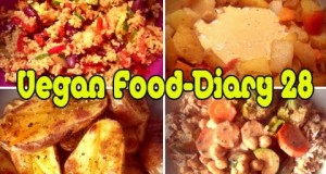 VLog #255: Vegan Food-Diary 28 | Vegane Ernährung | Vegan kochen