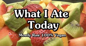 What I Ate Today on a Low Fat Vegan Diet July 31, 2014