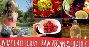 What I Ate Today | RAW VEGAN & HEALTHY