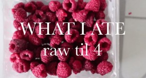 WHAT I ATE WEDNESDAY – raw til 4, HCLF vegan